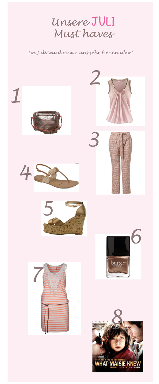 Juli-Must-haves