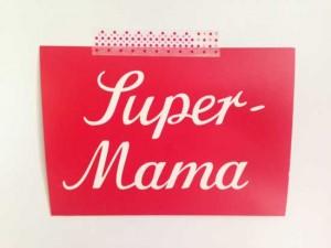 Super-Mama